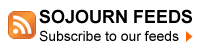 Sojourn Feeds: Subscribe to our feeds